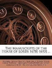 The Manuscripts of the House of Lords 1678[-1693] ...