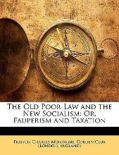 The Old Poor-Law and the New Socialism