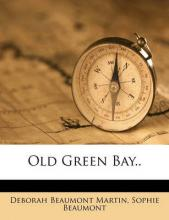 Old Green Bay..