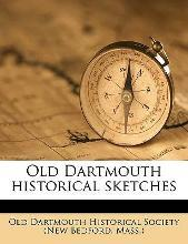 Old Dartmouth Historical Sketches Volume 6
