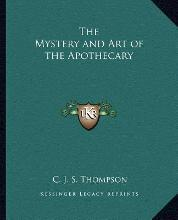 The Mystery and Art of the Apothecary