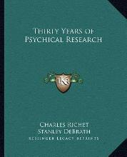Thirty Years of Psychical Research
