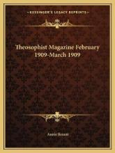 Theosophist Magazine February 1909-March 1909