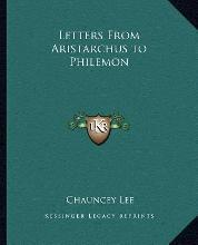 Letters from Aristarchus to Philemon