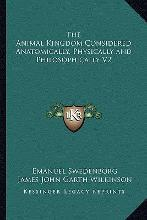 The Animal Kingdom Considered Anatomically, Physically and Philosophically V2