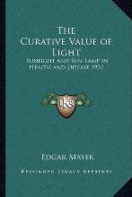 The Curative Value of Light