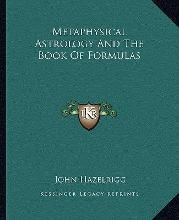 Metaphysical Astrology and the Book of Formulas
