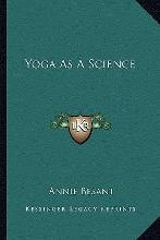 Yoga as a Science