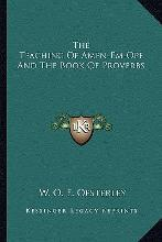 The Teaching of Amen-Em-Ope and the Book of Proverbs