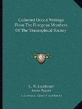 Collected Occult Writings from the European Members of the Theosophical Society