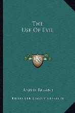 The Use of Evil