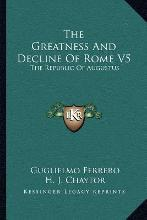 The Greatness and Decline of Rome V5