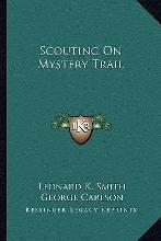 Scouting on Mystery Trail