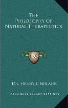 The Philosophy of Natural Therapeutics