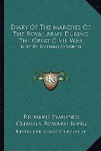 Diary of the Marches of the Royal Army During the Great Civil War