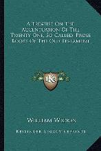 A Treatise on the Accentuation of the Twenty-One, So-Called, Prose Books of the Old Testament