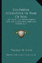 Southern Adventure in Time of War