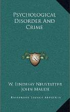 Psychological Disorder and Crime