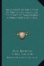 An Address to the People of the United States, on the Policyan Address to the People of the United States, on the Policy of Maintaining a Permanent Navy (1802) of Maintaining a Permanent Navy (1802)