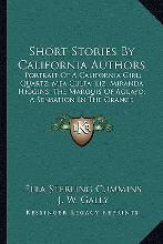 Short Stories by California Authors Short Stories by California Authors