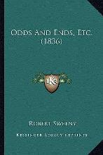 Odds and Ends, Etc. (1836) Odds and Ends, Etc. (1836)