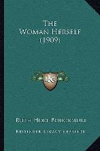 The Woman Herself (1909) the Woman Herself (1909)