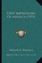 First Impressions of America (1921) First Impressions of America (1921)