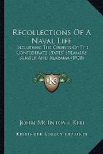 Recollections of a Naval Life Recollections of a Naval Life