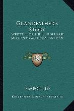 Grandfather's Story Grandfather's Story