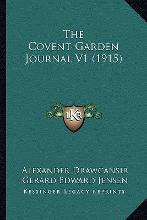 The Covent-Garden Journal V1 (1915) the Covent-Garden Journal V1 (1915)
