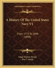 A History of the United States Navy V1