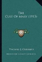 The Cult of Mary (1913)