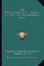 The Woman Who Lost Him and Tales of the Army Frontier (1913)the Woman Who Lost Him and Tales of the Army Frontier (1913)