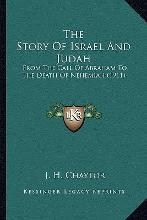 The Story of Israel and Judah the Story of Israel and Judah