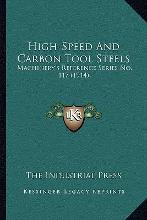 High-Speed and Carbon Tool Steels