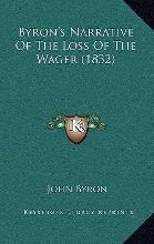 Byron's Narrative of the Loss of the Wager (1832)
