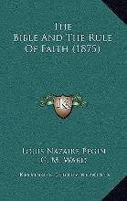 The Bible and the Rule of Faith (1875)