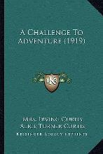 A Challenge to Adventure (1919)