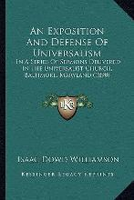 An Exposition and Defense of Universalism