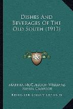 Dishes and Beverages of the Old South (1913)