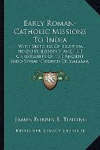Early Roman-Catholic Missions to India