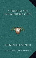 A Treatise on Hydrophobia (1879)