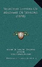 Selected Letters of Madame de Sevigne (1898)