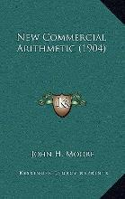 New Commercial Arithmetic (1904)