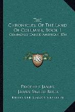 The Chronicles, of the Land of Columbia, Book 1
