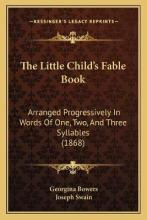 The Little Child's Fable Book