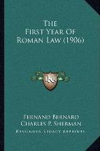 The First Year of Roman Law (1906)