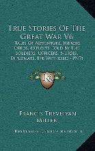 True Stories of the Great War V6