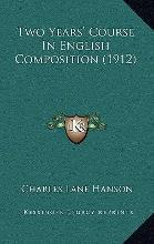 Two Years' Course in English Composition (1912)
