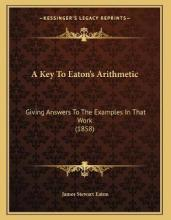 A Key to Eaton's Arithmetic